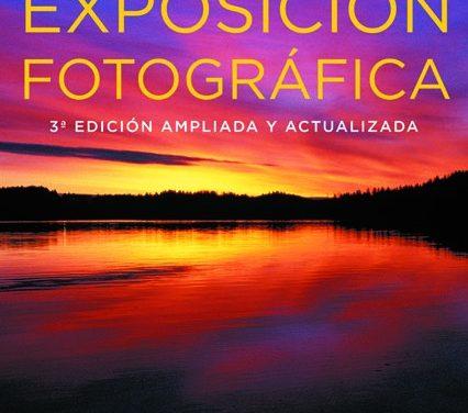 Los Secretos de la Exposición Fotográfica por Bryan Peterson